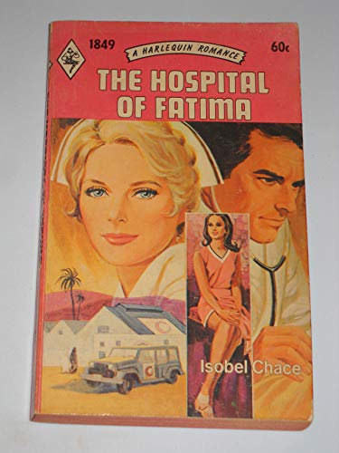 9780373018499: The Hospital of Fatima (A Harlequin Romance, 1849)