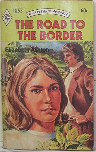 Road to the Border, The: Ashton, Elizabeth