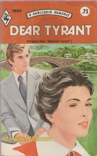 Dear Tyrant: Malcolm, Margaret