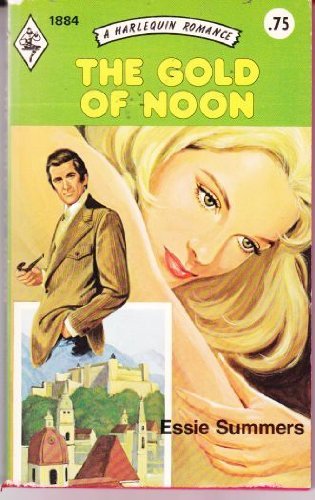 The Gold of Noon: Essie Summers