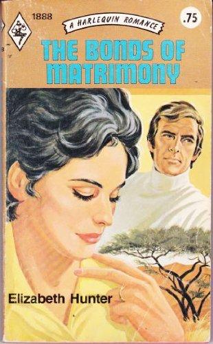 9780373018888: The Bonds of Matrimony