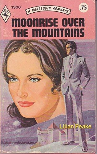 Moonrise Over the Mountains: Lilian Peake