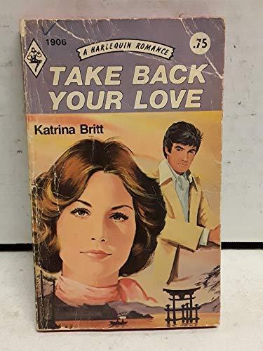 Take Back Your Love: Katrina Britt
