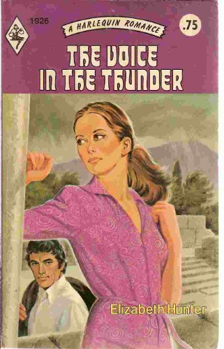 The Voice in the Thunder (Harlequin Romance #1926): Hunter, Elizabeth