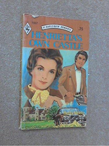 9780373019373: Henrietta's Own Castle (Harlequin Romance, 1937)