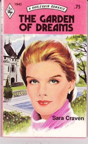 9780373019434: The Garden of Dreams (Harlequin Romance 1943)