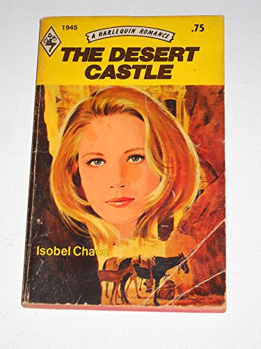 The Desert Castle: Isobel Chace, aka Elizabeth Hunter