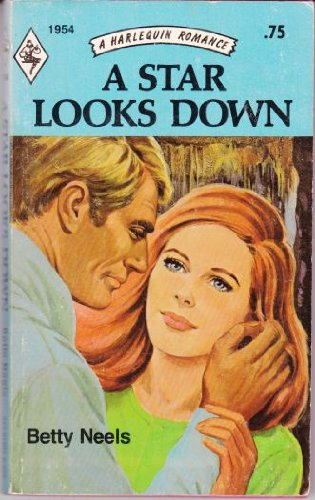 9780373019540: A Star Looks Down (Harlequin Romance No. 1954)