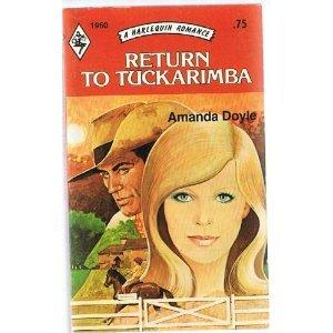 9780373019601: Return to Tuckarimba (Harlequin Romance, 1960)