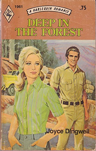 Deep in the Forest (A Harlequin Romance,: Joyce Dingwell