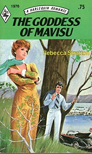 9780373019762: The Goddess of Mavisu (Harlequin Romance, #1976)