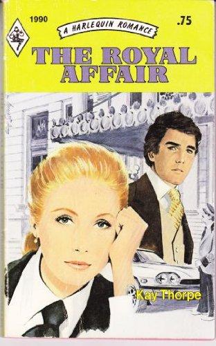 9780373019908: The Royal Affair (1990)