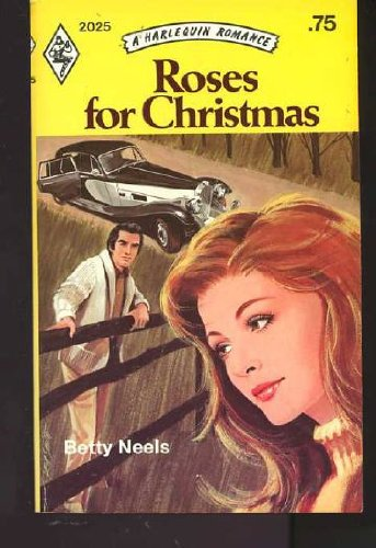 9780373020256: Roses for Christmas (Harlequin Romance, No 2025)
