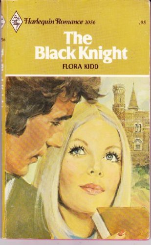 9780373020560: The Black Knight (Harlequin Romance, 2056)