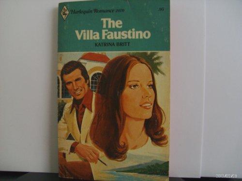 The Villa Faustino (Harlequin Romance #2070): Katrina Britt