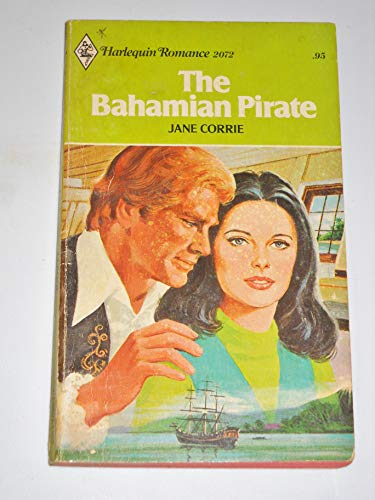 9780373020720: The Bahamian Pirate (Harlequin Romance #2072)