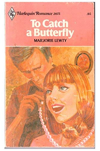 To Catch a Butterfly: Lewty, Marjorie