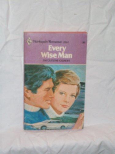 9780373021024: Every Wise Man (Harlequin Romance #2102)