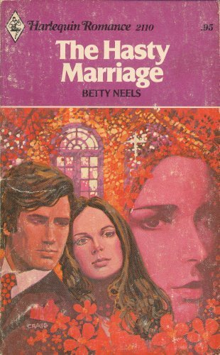 9780373021109: The Hasty Marriage (Harlequin Romance #2110)