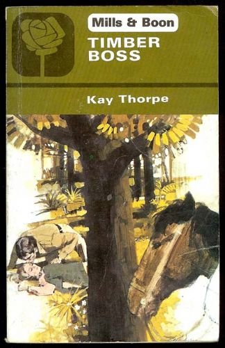 9780373021512: Timber Boss (Harlequin Romance, 2151)