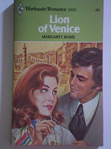 Lion of Venice (Harlequin Romance, #2152): Rome, Margaret