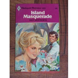 Island Masquerade: Wentworth, Sally