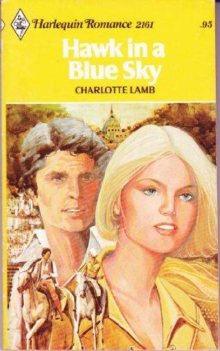 Hawk In A Blue Sky: Charlotte Lamb