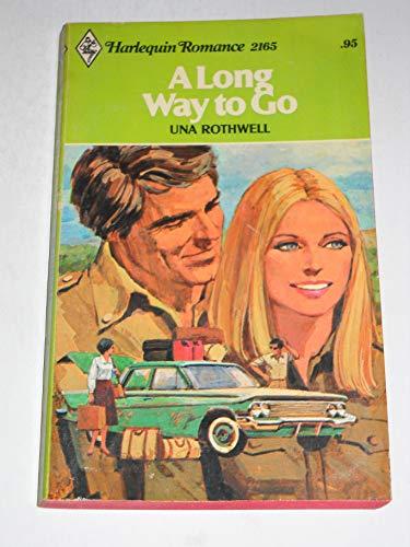 A Long Way to Go (Harlequin Romance #2165): Rothwell, Una