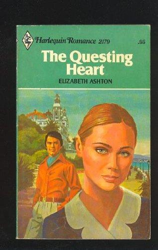 The Questing Heart (Harlequin Romance #2179): Elizabeth Ashton