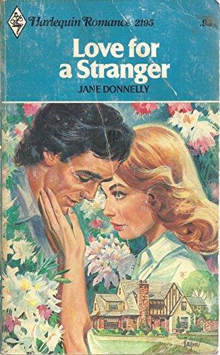 9780373021956: Love for a Stranger (Harlequin Romance, #2195)