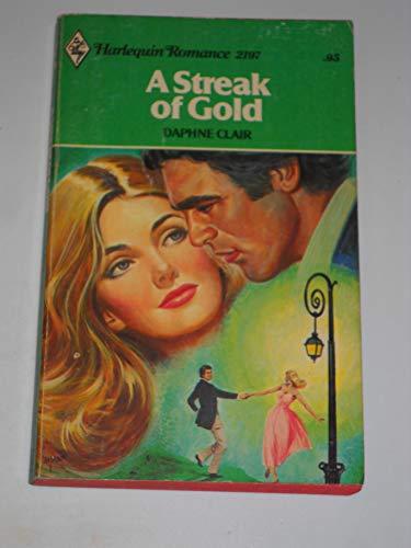 9780373021970: A Streak of Gold (Harlequin Romance #2197)
