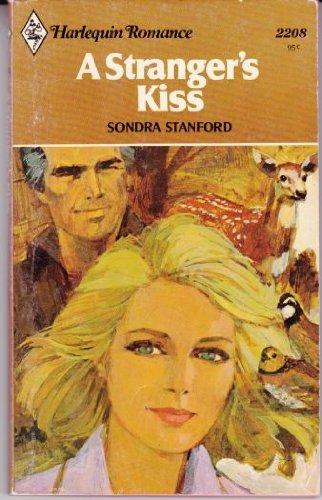 A Stranger's Kiss - Harlequin Romance 2208: Stanford, Sondra
