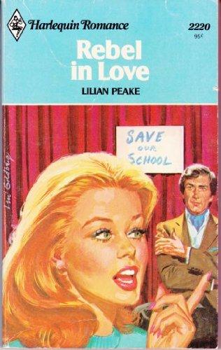 Rebel in Love: Peake, Lilian
