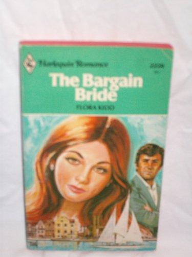The Bargain Bride (Harlequin): Kidd, Flora