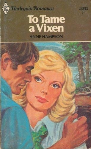 9780373022335: To Tame a Vixen (Harlequin Romance, No. 2233)