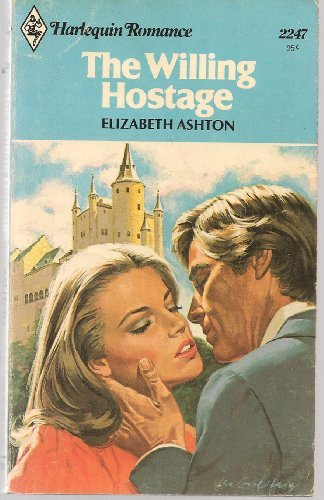 The Willing Hostage: Elizabeth Ashton