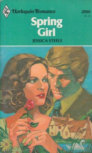 Spring Girl (Harlequin Romance, No. 2289): Jessica Steele