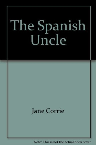 9780373023134: The Spanish Uncle