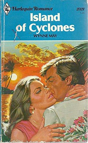 Island Of Cyclones (Harlequin Romance #2321): May, Wynne