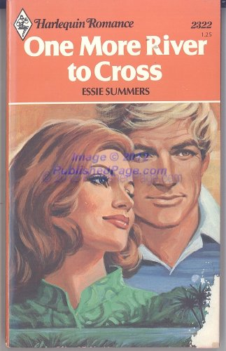 One More River to Cross (Harlequin Romance,: Essie Summers