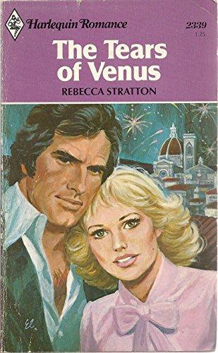 9780373023394: The Tears Of Venus (Harlequin Romance, #2339)