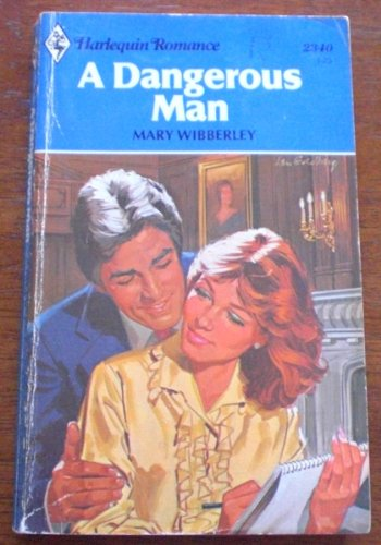 A Dangerous Man: Wibberley, Mary