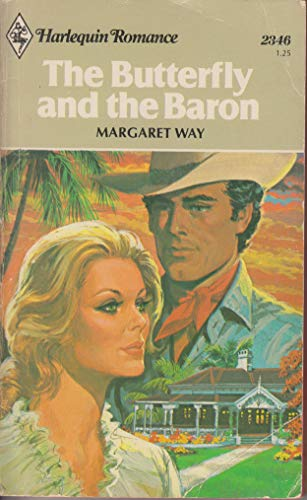 Butterfly and the Baron: Margaret Way