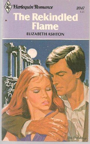 The Rekindled Flame: Ashton, Elizabeth
