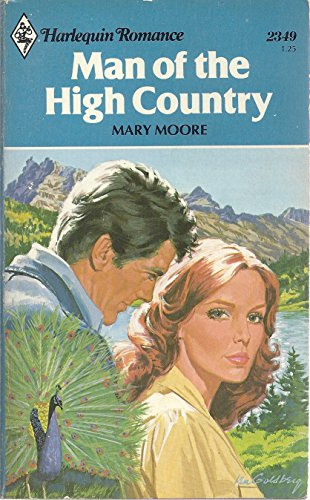 9780373023493: Man of the High Country