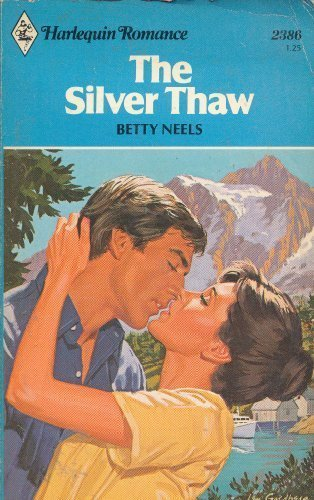 The Silver Thaw (Harlequin Romance #2386): Betty Neels
