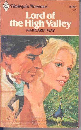 Lord of the High Valley (Harlequin Romance,: Way, Margaret