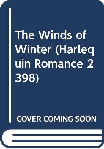 9780373023981: The Winds of Winter (Harlequin Romance, 2398)