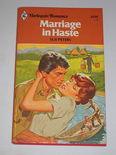 9780373024100: Marriage in Haste (Harlequin Romance #2410)