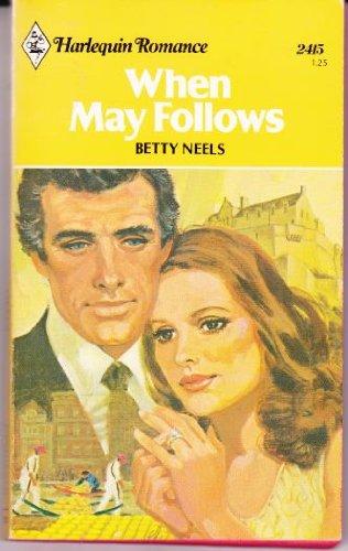 9780373024155: When May Follows (Harlequin Romance #2415)